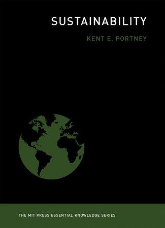 Sustainability by Kent E. Portney