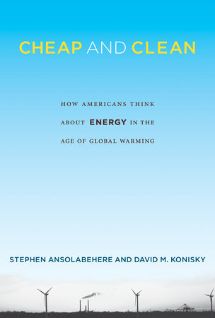 Cheap and Clean by Stephen Ansolabehere and David M. Konisky