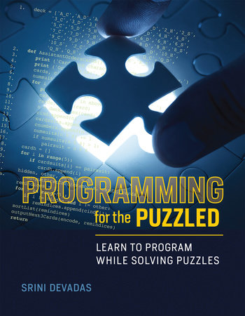 Programming for the Puzzled by Srini Devadas