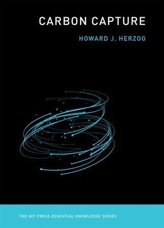 Carbon Capture by Howard J. Herzog