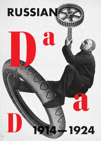 Russian Dada 1914-1924 by