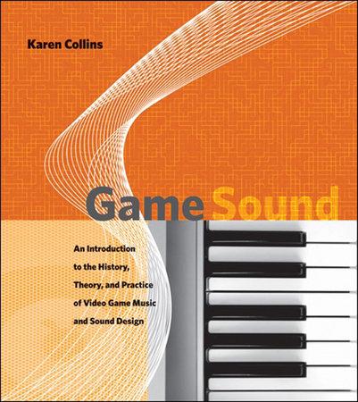 Game Sound by Karen Collins
