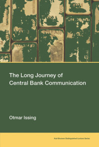 The Long Journey of Central Bank Communication