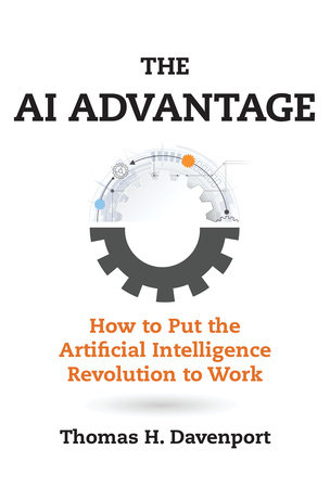 The AI Advantage by Thomas H. Davenport