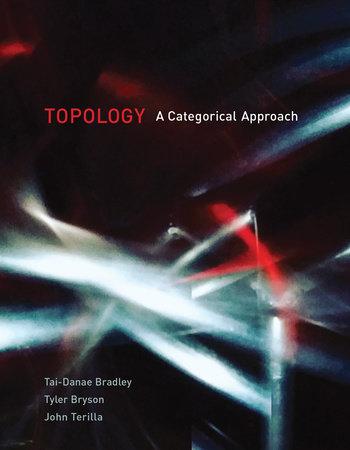 Topology by Tai-Danae Bradley, Tyler Bryson and John Terilla