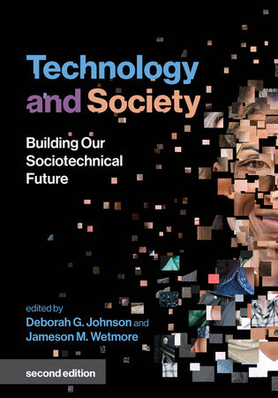 Technology and Society, second edition by