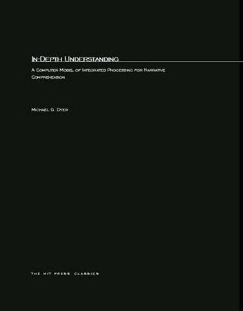 In-Depth Understanding by Michael George Dyer