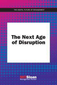 The Next Age of Disruption