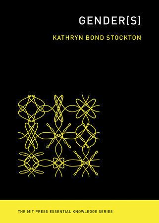 Gender(s) by Kathryn Bond Stockton