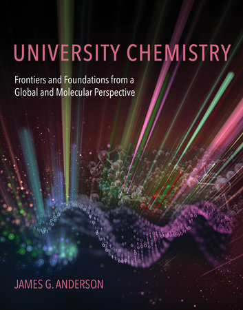 University Chemistry by James G. Anderson