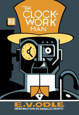 The Clockwork Man by E. V. Odle