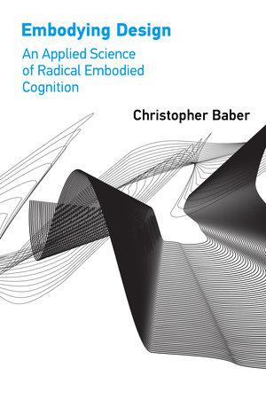 Embodying Design by Christopher Baber