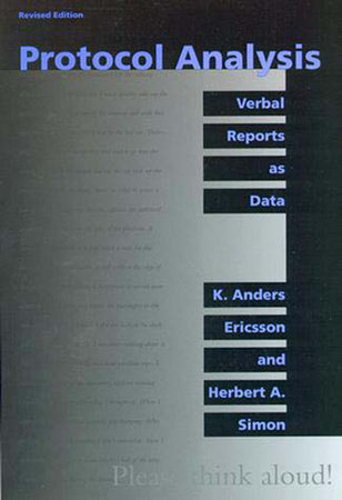Protocol Analysis, revised edition by K. Anders Ericsson and Herbert A. Simon