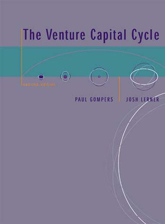 The Venture Capital Cycle, second edition by Paul Gompers and Josh Lerner