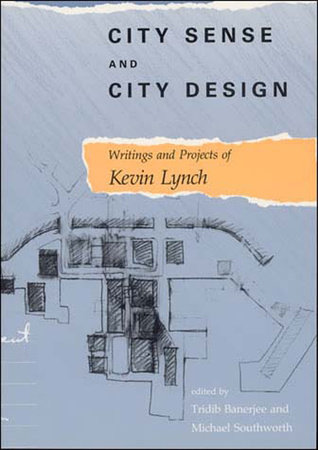 City Sense and City Design by Kevin Lynch