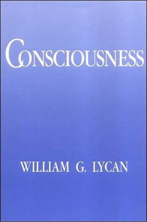 Consciousness by William G. Lycan