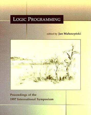 Logic Programming by edited by Jan Maluszy?ski