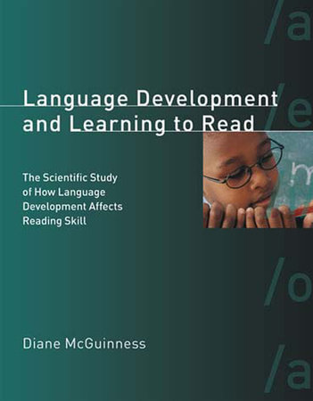 Language Development and Learning to Read by Diane McGuinness