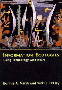 Information Ecologies