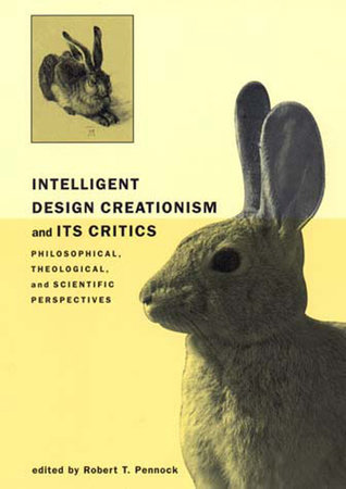 Intelligent Design Creationism and Its Critics by