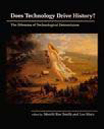 Does Technology Drive History? by