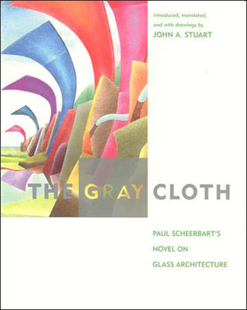 The Gray Cloth by Paul Scheerbart