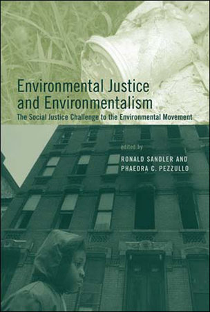 Environmental Justice and Environmentalism by