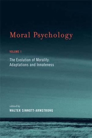 Moral Psychology, Volume 1 by