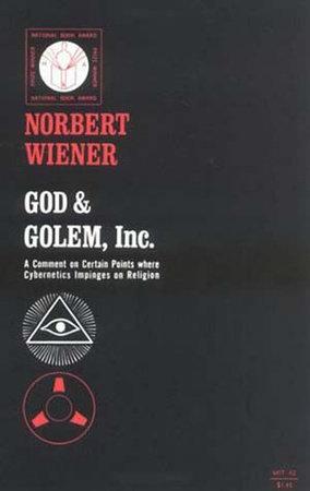 God & Golem, Inc. by Norbert Wiener