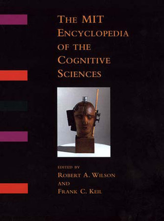 The MIT Encyclopedia of the Cognitive Sciences (MITECS) by