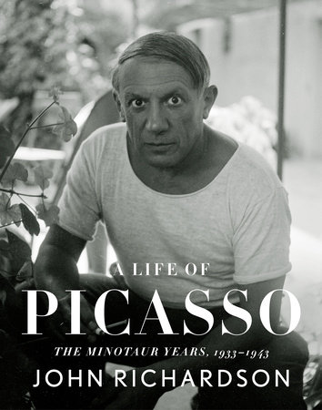 A Life of Picasso: The Minotaur Years by John Richardson