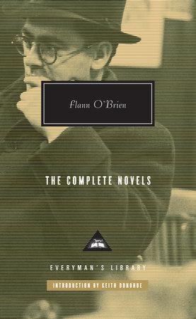 The Complete Novels of Flann O'Brien by Flann O'Brien