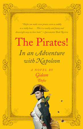 The Pirates! In an Adventure with Napoleon by Gideon Defoe