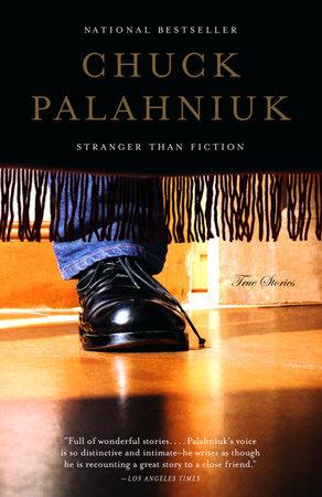 Download Stranger Than Fiction By Chuck Palahniuk