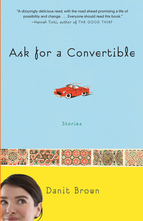 Ask for a Convertible by Danit Brown