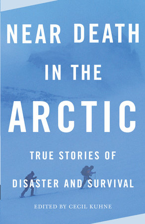 Near Death in the Arctic by