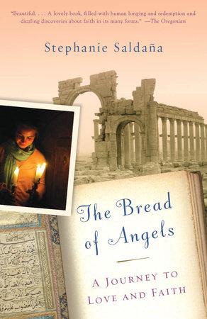 The Bread of Angels by Stephanie Saldana