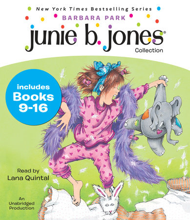 Junie B  Jones Collection: Books 9-16 by Barbara Park    PenguinRandomHouse com: Books