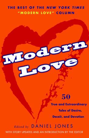 Modern Love | PenguinRandomHouse com: Books