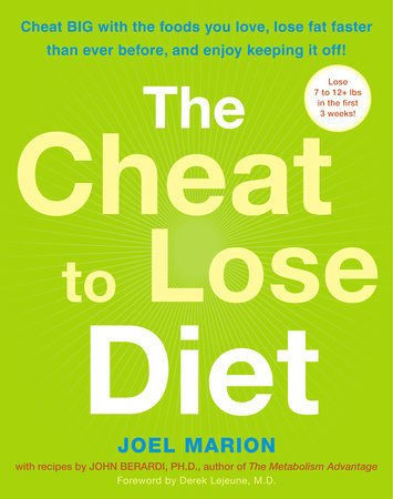 The Cheat to Lose Diet by Joel Marion and John Berardi