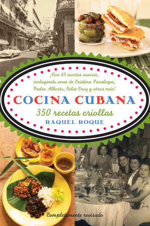 Cocina cubana by Raquel Roque