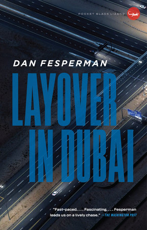 Layover in Dubai by Dan Fesperman