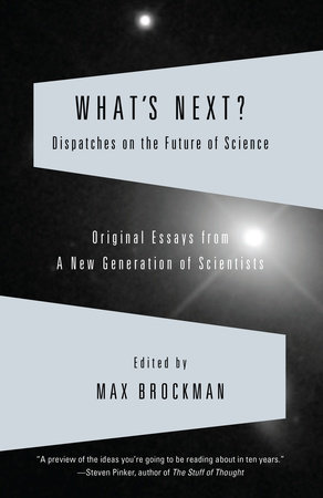 What's Next by Max Brockman