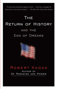 The Return of History and the End of Dreams