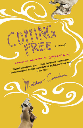 Copping Free by Matthew Carnahan