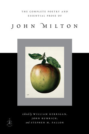 The Complete Poetry And Essential Prose Of John Milton By John Milton 9780679642534 Penguinrandomhousecom Books