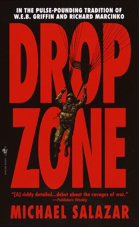 Drop Zone by Michael Salazar