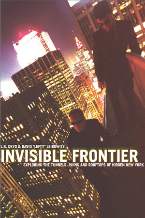 Invisible Frontier by L.B. Deyo and David Leibowitz