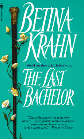 The Last Bachelor by Betina Krahn