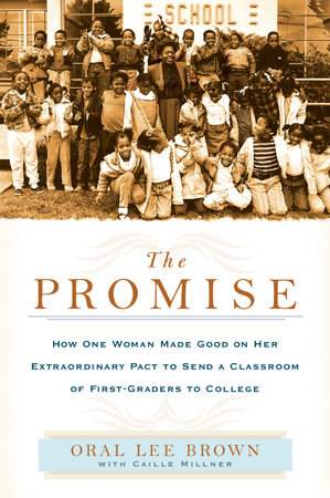 The Promise by Oral Lee Brown and Caille Millner